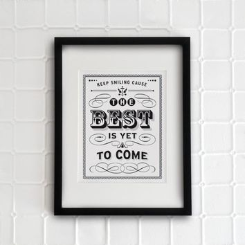 The Best is yet to come 85x11 vintage collection by evajuliet