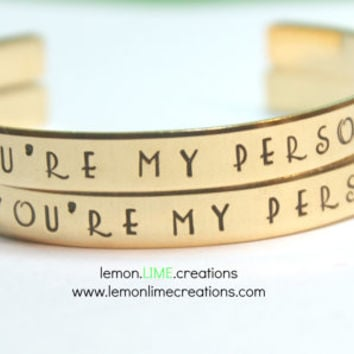 You're My Person, Set Of Two, Friendship Bracelets, Best Friend Gift Set, Pop Culture, Besties, Silver or Gold Cuff Bracelet