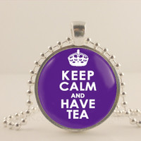 """Keep calm and have tea, 1"""" glass and metal Pendant necklace Jewelry."""