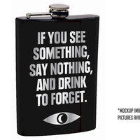 TopatoCo: If You See Something Flask