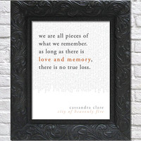 literary art print / book quote // the mortal instruments, book 6: city of heavenly fire; cassandra clare