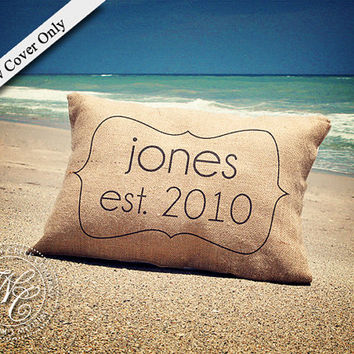 Personalized WEDDING Gift BURLAP PILLOW Cover - Last Name & Wedding Date