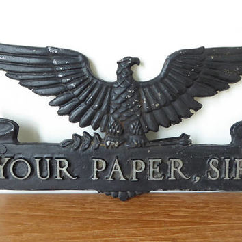 Your Paper, Sir black metal eagle plaque, newspaper holder without brackets