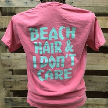 Southern Chics Comfort Colors Beach Hair & I Don't Care Funny Girlie Bright T Shirt