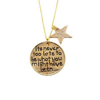 Gold Never Too Late Necklace
