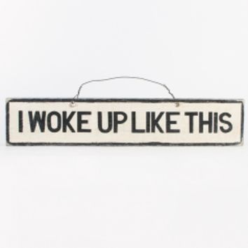 Brandy & Melville Deutschland - I Woke Up Like This Signboard