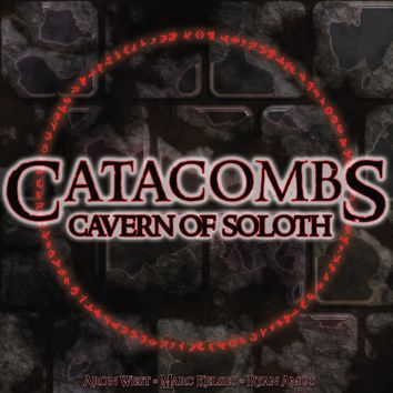 Catacombs - Cavern of Soloth Expansion