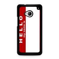 Hello My Name Is HTC One   M7 case