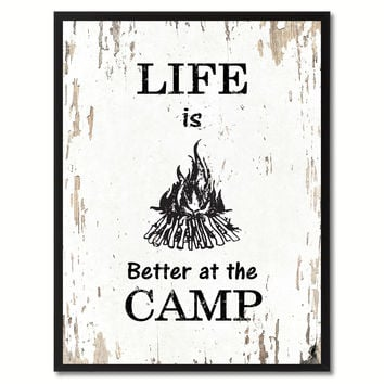 Life Is Better At The Camp Saying Canvas Print, Black Picture Frame Home Decor Wall Art Gifts