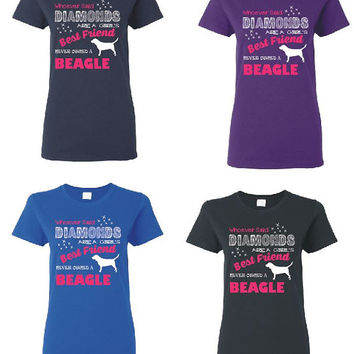 Free Shipping.  Whoever Said Diamonds Are A Girl's Best Friend Never Owned A Beagle Ladies Cut T Shirt Dog Tee Hunting Dog