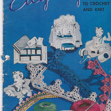 Vintage 1940s Edgings to Crochet and Knit book #149 including filet crochet, hairpin lace, over 90 designs for linens and clothing