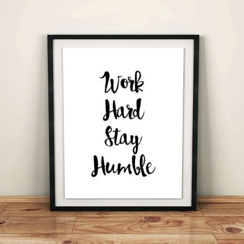 office accesories desk accesories work art print work decor quote work quotes humble kind wall art Kind Printable work hard digital file