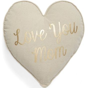 Levtex Love You Mom Heart Accent Pillow | Nordstrom
