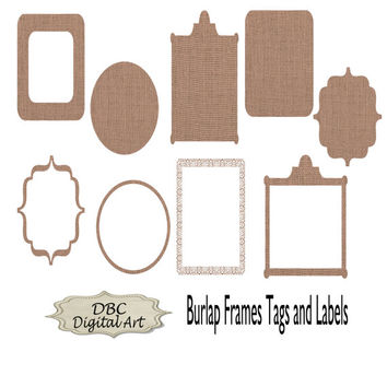Digital burlap frames tags labels clip art digital paper in 5x5 and 8x10 sizes. Great for invitations, greeting cards, sticker, scrapbooking
