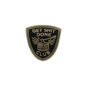 Get Shit Done Club Lapel Pin in Black and Gold