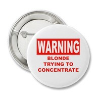 warning-blonde pin from Zazzle.com