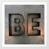 BE Art Print by Don Daugherty