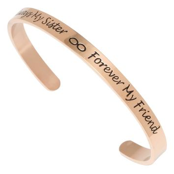 """Cuff Bracelet Sister Bracelet Mantra Band """"Always My Sister Forever My Friend"""" Sister Birthday Gift Stainless Steel Jewelry"""