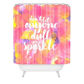 Hello Sayang Dont Let Anyone Dull Your Sparkle Shower Curtain