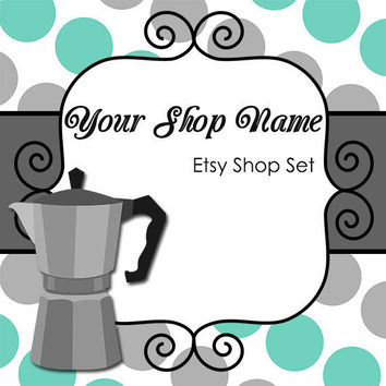 Etsy Banner Set Premade for Your Shop--Coffee (03)