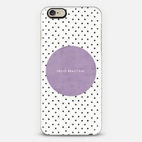 Lavender Hello Beautiful iPhone 6 case by Allyson Johnson | Casetify