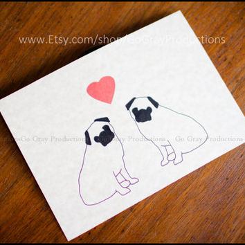 Greeting Card Digital 5x7 Download JPEG - Romance - Pug Dogs Card - Anniversary -Love - Congratulations - Wedding