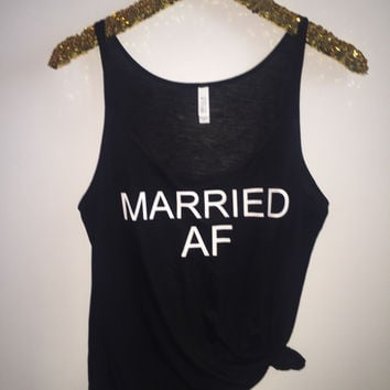 Married AF - BLACK - Slouchy Relaxed Fit Tank - Ruffles with Love - Fashion Tee - Graphic Tee