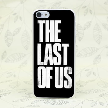 1040F Video games the last of us Hard Transparent Case Cover for iPhone 7 7 Plus 4 4s 5 5s 5c SE 6 6s Plus