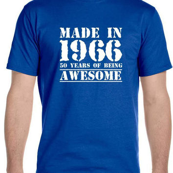 Made in 1966 50 Years of Being , Awesome - Men's Birthday T-Shirt