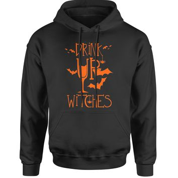 Drink Up Witches Adult Hoodie Sweatshirt