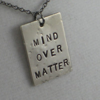 MIND OVER MATTER 1 Pendant Necklace  - Inspirational /  Motivational Necklace on 18 inch gunmetal chain - New Years Resolution Jewelry