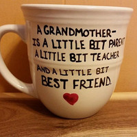 Coffee/Cup/Mug/Custom/Personalized//Dishwasher safe/Best friend Grandmother's/Grandparent's Day