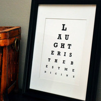 Laughter is the Best Medicine - Eye Chart Print