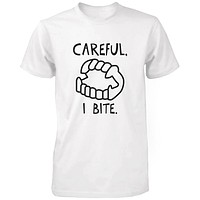 Careful I Bite Funny Men's T-shirt White Crewneck Graphic shirt for Halloween