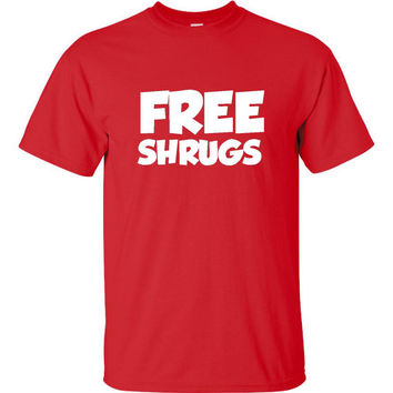 Free Shrugs Shirt Great T Shirt 20 Colors And Styles Fantastic Humor Shirt You've seen Em Christmas Gift Makes Great Birthday Gift For All