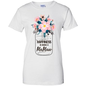 Happiness Is Being MaMaw Life Flower MaMaw Gifts