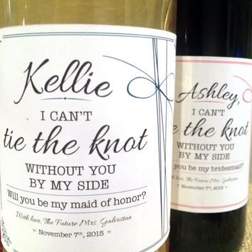 TIE THE KNOT Bridesmaid Label - Maid of Honor Label - Couldn't do it without you label - Ask Bridesmaid - Personalized Maid of Honor Gift