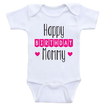 "Birthday Baby Clothes ""Happy Birthday Mommy"" Cute Birthday Baby Onesuits"