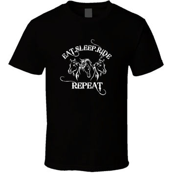Eat, Sleep, Horseride, Repeat - Horse Riding T-shirt