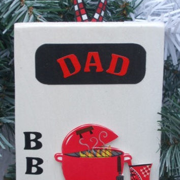 Small BBQ Sign or Ornament for Dad
