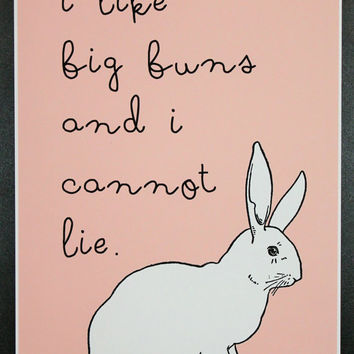 I Like Big Buns Poster Print Kitchen,Office Decor, Bunny, Rabbit, Funny Saying, Easter
