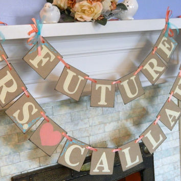 Bridal Shower Decor / Bridal Shower Banner / Future Mrs. Banner / Photo Prop / Bachelorette Sign / Bride to Be Banner/ Your Color Choice