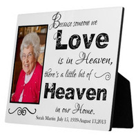 Personalized Because Someone We Love Is In Heaven Picture Frame
