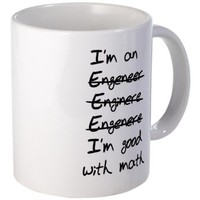 CafePress Engineer. Im good with math Mug - Standard Multi-color