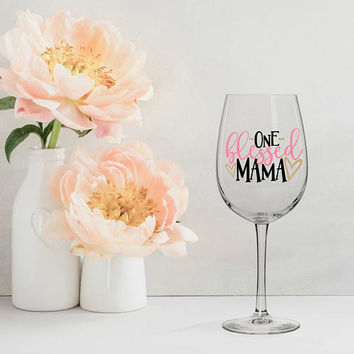 one blessed mama wine glass, mom wine glass, mothers day gift, gifts for mom, gifts for her, gifts under 20, new mom gift, mom to be gift