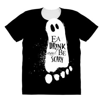 eat drink and be scary All Over Women's T-shirt
