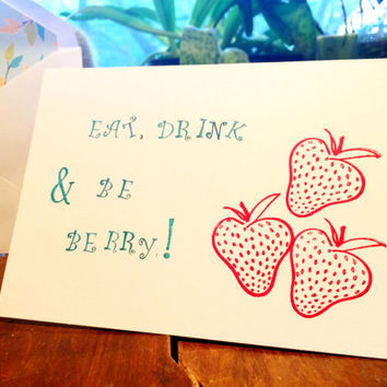 Eat Drink And Be Merry Card, Hand Stamped Blank Greeting Card, Farmer's Market Card, All Occasion Card, Holiday Gifts, Christmas Cards