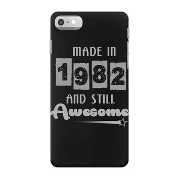 made in 1982 and still awesome iPhone 7 Case