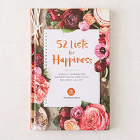 52 Lists For Happiness: Weekly Journaling Inspiration For Positivity, Balance, And Joy By Moorea Seal - Urban Outfitters