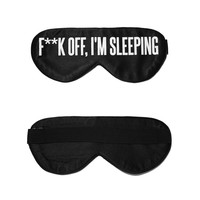 F**k Off, I'm Sleeping Silk Sleep Mask